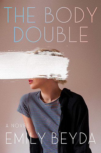 The Body Double by Emily Beyda